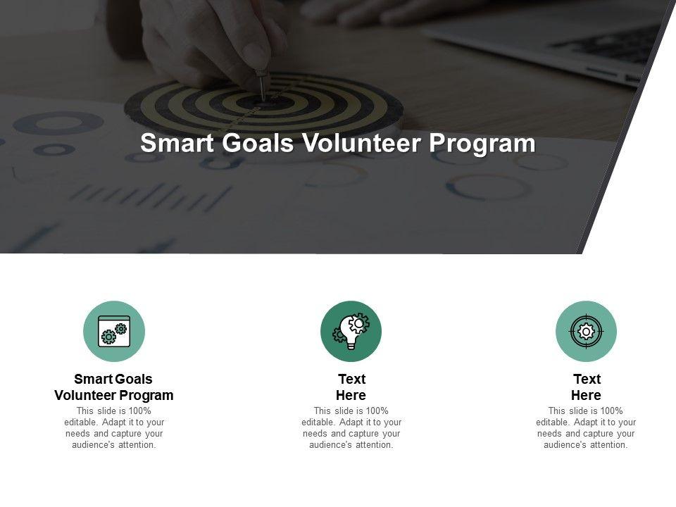 Smart Goals Volunteer Program Ppt Powerpoint Presentation Ideas Cpb