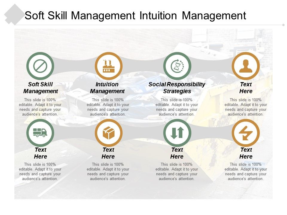 soft_skill_management_intuition_management_social_responsibility_strategies_cpb_Slide01