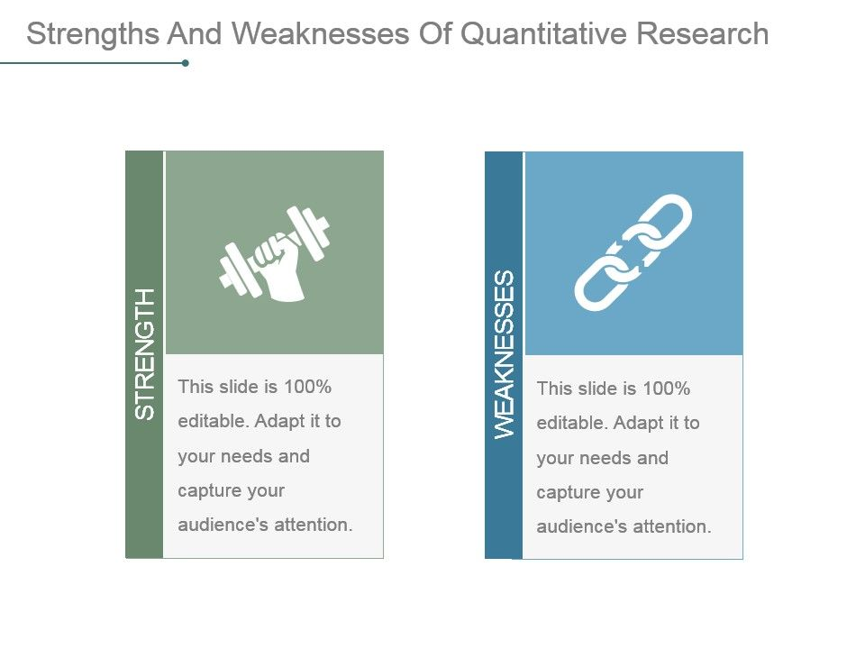 strengths and weaknesses of quantitative research powerpoint slide