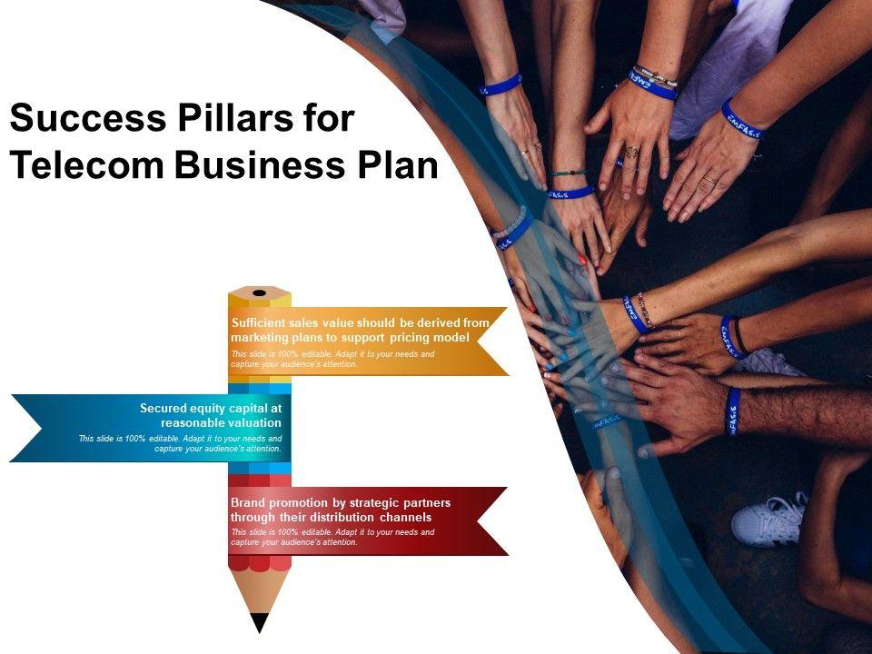 Success Pillars For Telecom Business Plan