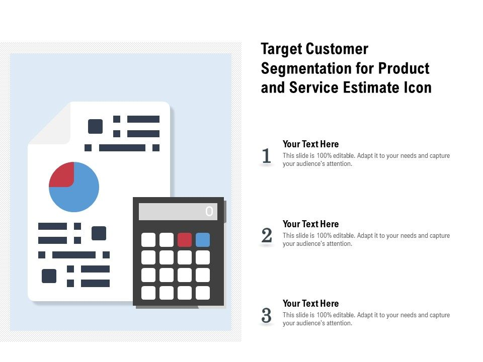 Target Customer Segmentation For Product And Service Estimate Icon