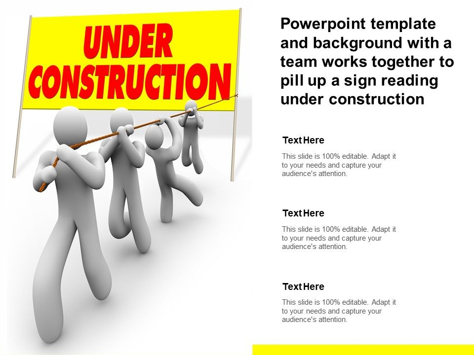 Template And Background With A Team Works Together To Pill Up A Sign Reading Under Construction