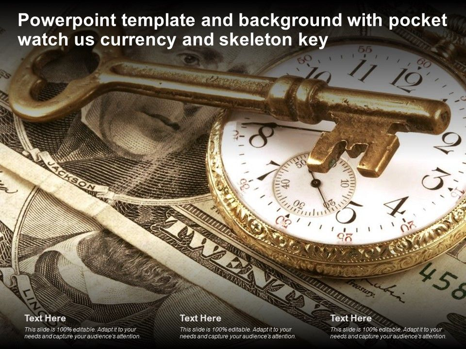 Template And Background With Pocket Watch Us Currency And Skeleton Key Ppt Powerpoint