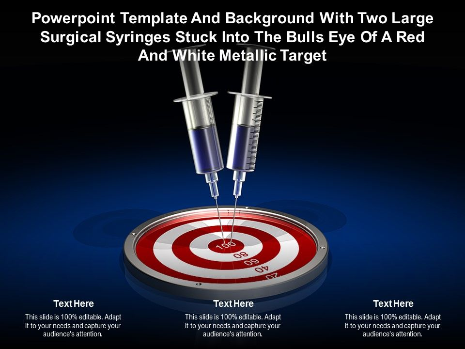 Template With Two Large Surgical Syringes Stuck Into The Bulls Eye Of A Red White Metallic Target Presentation Graphics Presentation Powerpoint Example Slide Templates