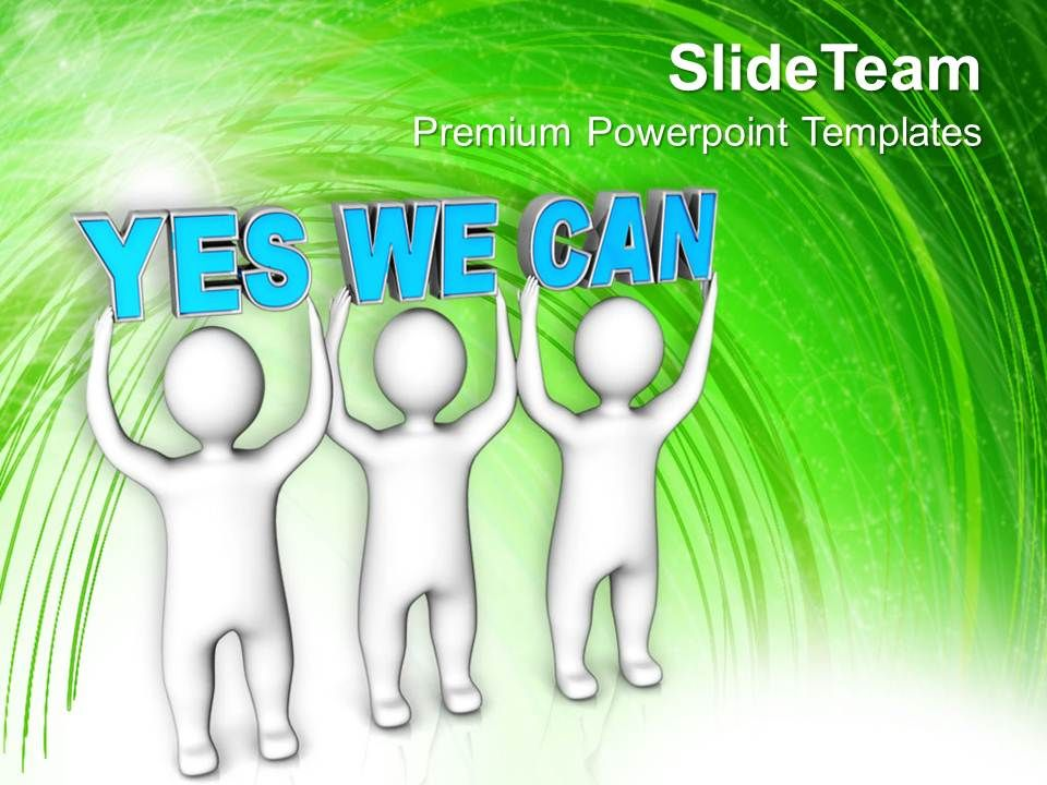 three_men_join_forces_to_lift_the_words_yes_we_can_powerpoint_templates_ppt_themes_and_graphics_0113_Slide01