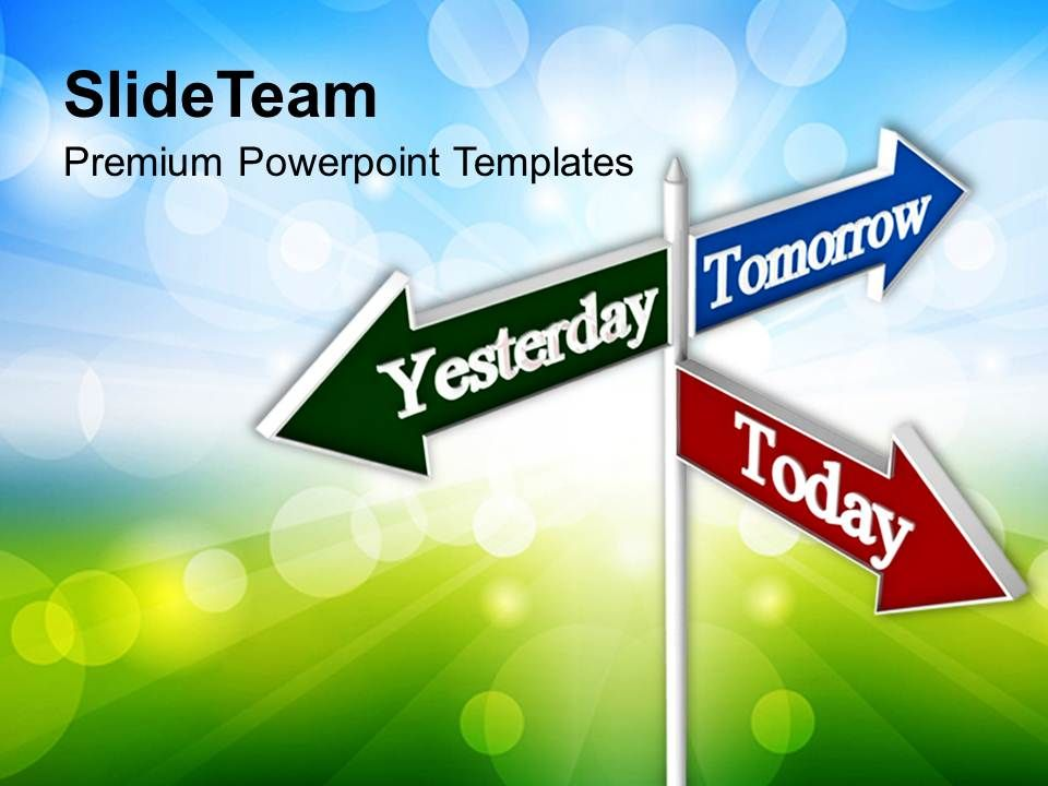 today_tomorrow_signpost_future_powerpoint_templates_ppt_themes_and_graphics_Slide01