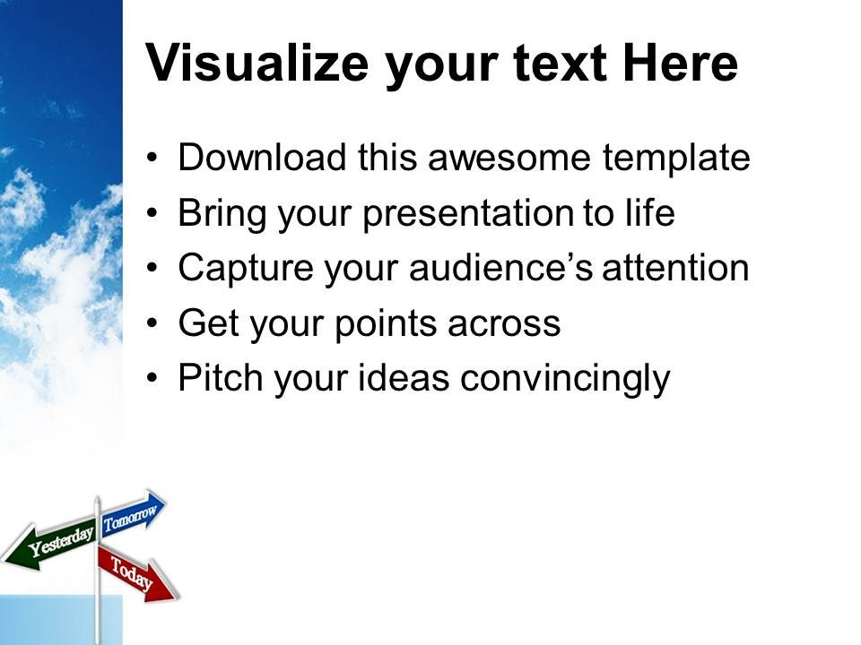 today tomorrow yesterday signpost future powerpoint templates ppt