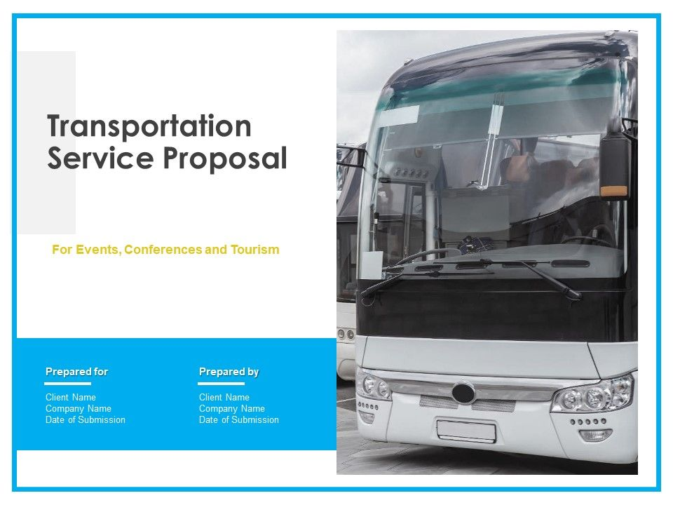 Transportation Service Proposal Powerpoint Presentation Slides Powerpoint Slide Template Presentation Templates Ppt Layout Presentation Deck