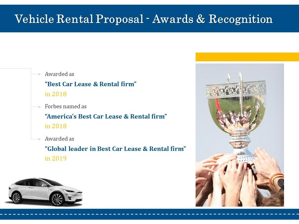 Vehicle Rental Proposal Awards And Recognition Ppt Powerpoint Gallery Mockup