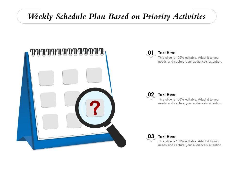 Weekly Schedule Plan Based On Priority Activities