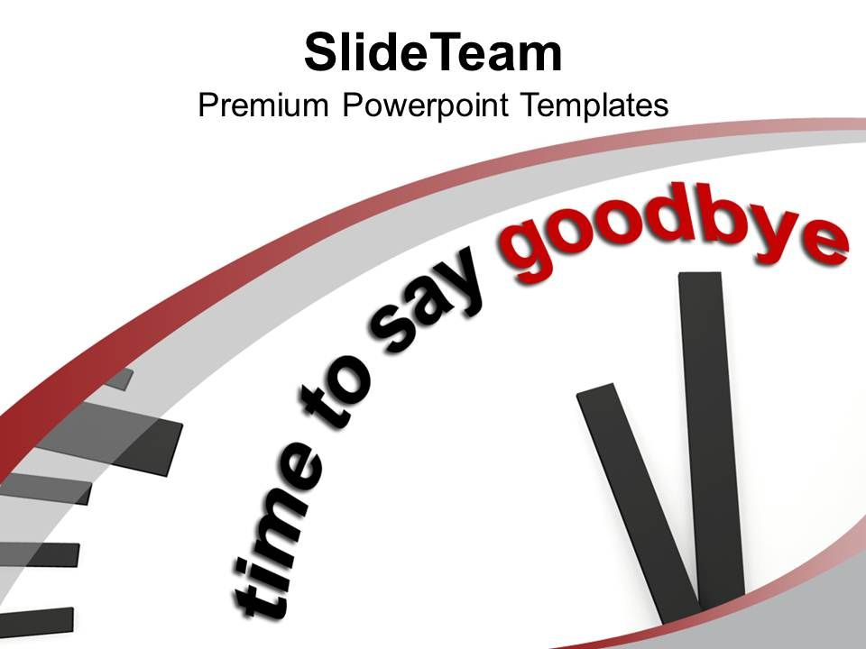 white_clock_with_time_to_say_goodbye_powerpoint_templates_ppt_backgrounds_for_slides_0213_Slide01