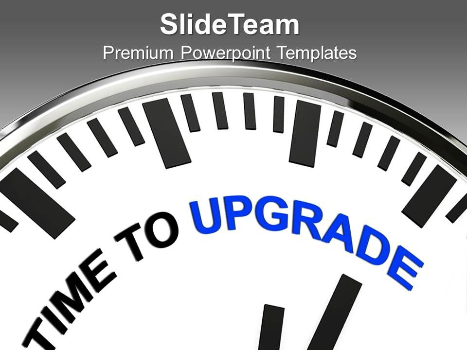 white_clock_with_words_time_to_upgrade_powerpoint_templates_ppt_themes_and_graphics_0313_Slide01
