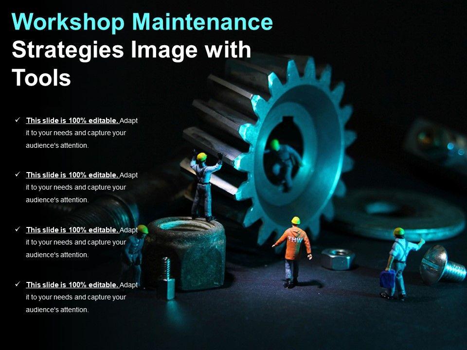 Workshop Maintenance Strategies Image With Tools