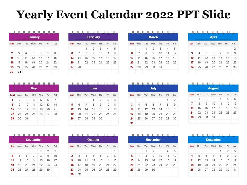2022 Events Calendar.Yearly Event Calendar 2022 Ppt Slide Powerpoint Templates Backgrounds Template Ppt Graphics Presentation Themes Templates