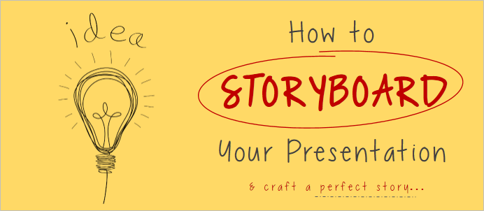 how to storyboard powerpoint presentation to create a