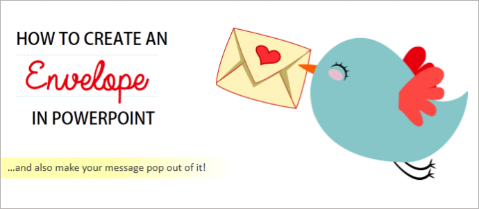 powerpoint tutorial 1 cool way to create an envelope for your