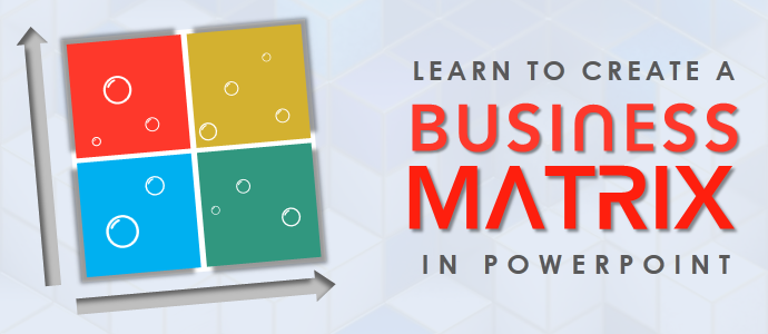 create matrix template for your presentation | the slideteam blog, Modern powerpoint