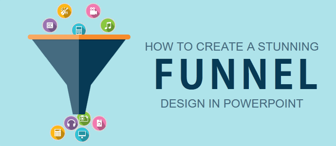 Learn to create funnel diagram the slideteam blog powerpoint tutorial 18 how to create a stunning funnel diagram for your business presentation ccuart Gallery