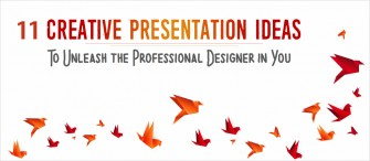 11 Creative Presentation Ideas to Unleash the Professional Designer in You!