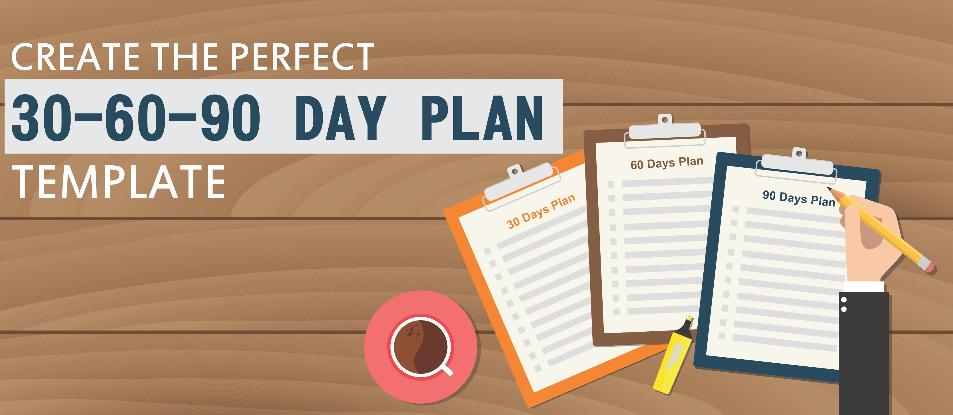 30 60 90 day plan designs that ll help you stay on track the slideteam blog. Black Bedroom Furniture Sets. Home Design Ideas