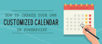 5 Steps to Create a Calendar in PowerPoint and Add Reminder Notes To It