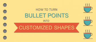 Forget Those Boring Dot Points! Easy Steps to Customize Bullet Points into Creative Shapes