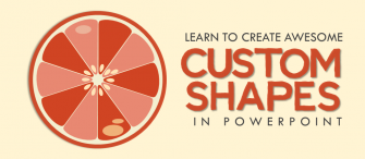 3 Awesome Custom Shapes You Can Create in PowerPoint
