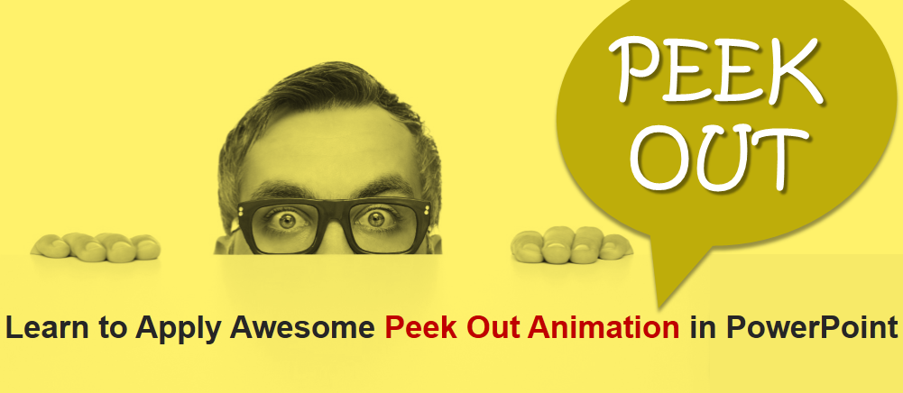 Animate Images! Learn to Apply Awesome Peek Out Animation in PowerPoint