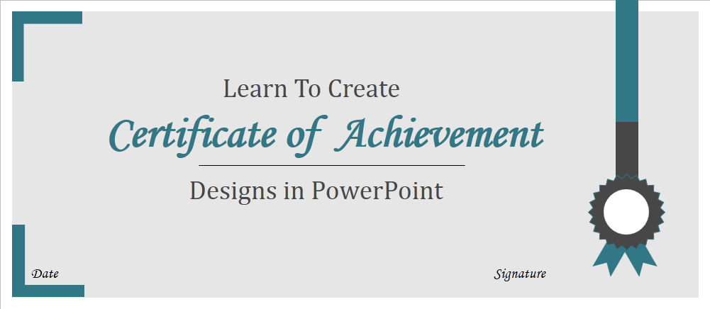 How To Create Certificate Of Achievement Template In PowerPoint