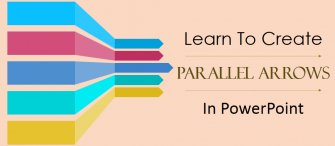 Learn How To Create Parallel Arrows In PowerPoint In Just 5 Minutes