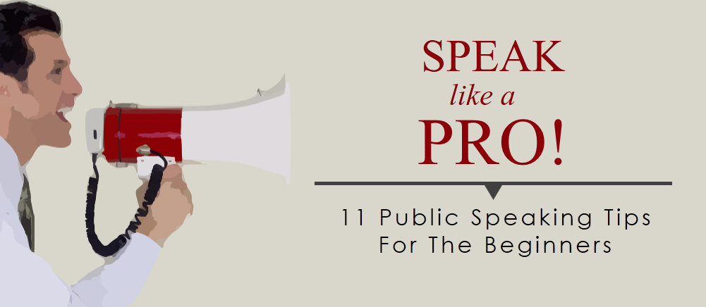 Become a Pro at Public Speaking: 11 Public Speaking Tips for the Beginners