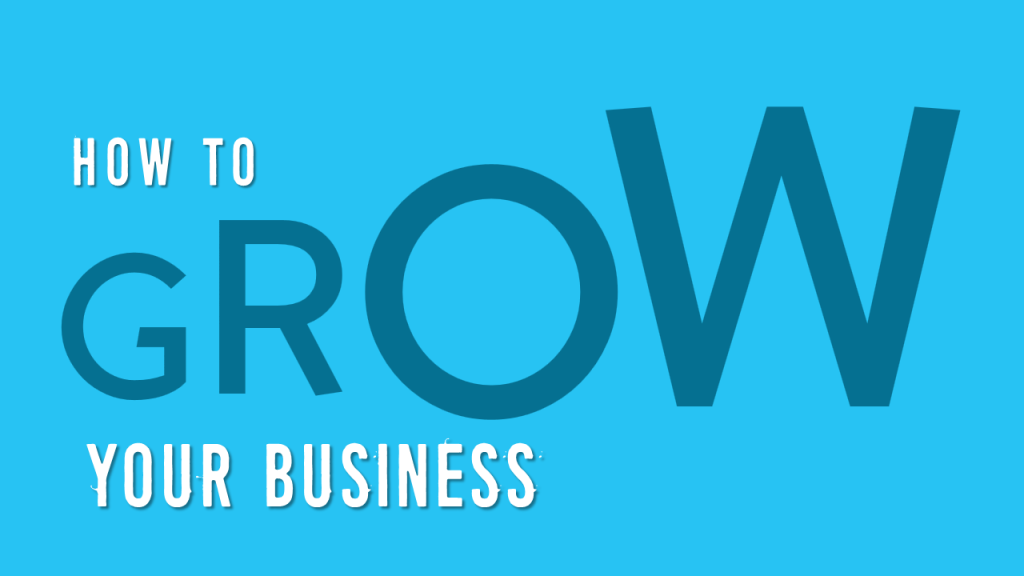 How to Grow Your Business- Presentation slide combines power of colors and typography