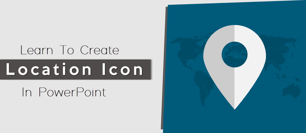 Learn to create location pin icons in powerpoint powerpoint learn to create location pin icons in powerpoint powerpoint tutorial 40 toneelgroepblik Images