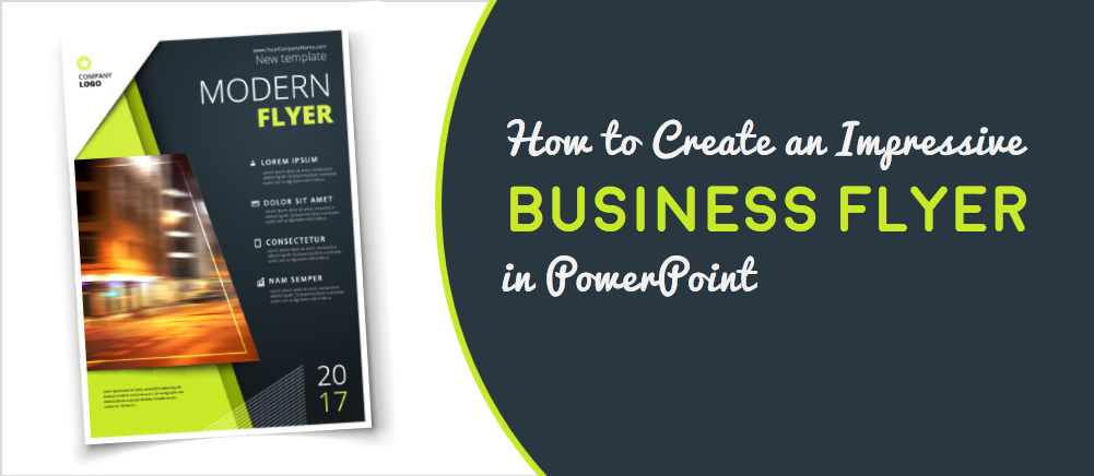How To Create An Impressive Business Flyer In Powerpoint The