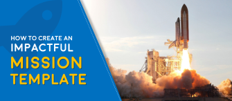 How to Create an Impactful Mission Template [ + 12 Amazing Mission Slides For You]