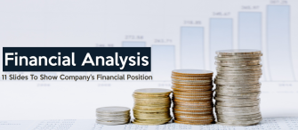 11 Must Use Financial Analysis PowerPoint Slides to Show Your Company's Financial Position