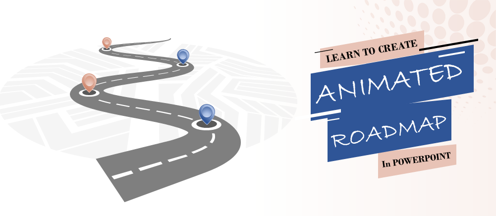learn to create animated roadmap in powerpoint  animation