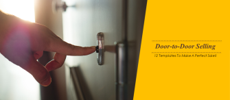 Door-to-Door Selling Tips To Make A Perfect Sales Pitch!!!!
