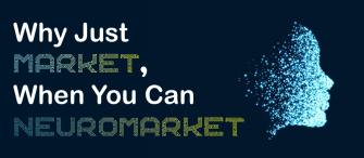 Why Just Market, When You Can NEUROMarket!