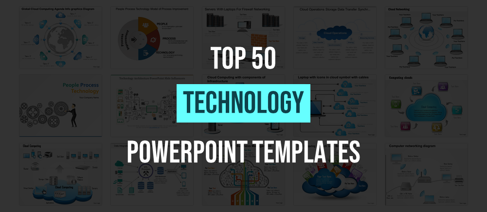 Top 50 Technology Powerpoint Templates To Help You Adapt To Dynamic Business Environment The Slideteam Blog