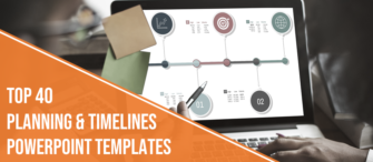 Top 40 Planning and Timelines PowerPoint Templates used by Managers and Consultants