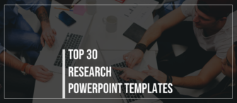 Top 30 Research PPT Templates to Start or Expand your Business