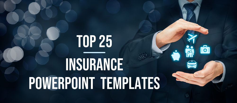 Top 25 Insurance Powerpoint Templates Agents And Managers Swear By The Slideteam Blog