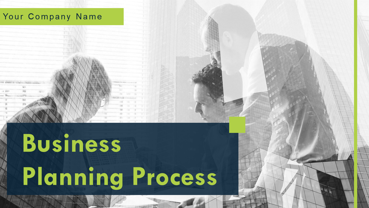 Business Planning Process PowerPoint Presentation
