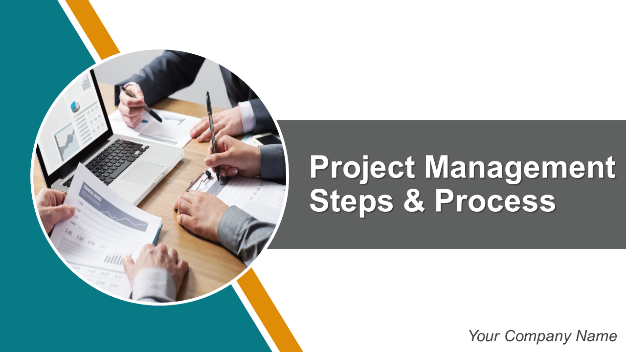 Project Management Steps and Process PowerPoint Presentation