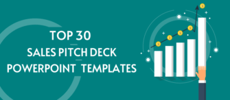 Top 30 Sales Pitch Deck PowerPoint Templates To Win Over Clients
