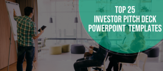 Top 25 Killer Investor Pitch Deck PowerPoint Templates To Succeed in your Venture!