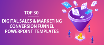 Top 30 Digital Sales and Marketing Conversion Funnel PPT Templates to Generate More Leads!
