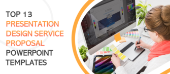 13 Presentation Design Service Proposal PowerPoint Templates to Win Over your Clients!!