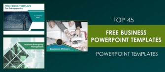Top 45 Free Business PowerPoint Templates to Ace Your Next Presentation!